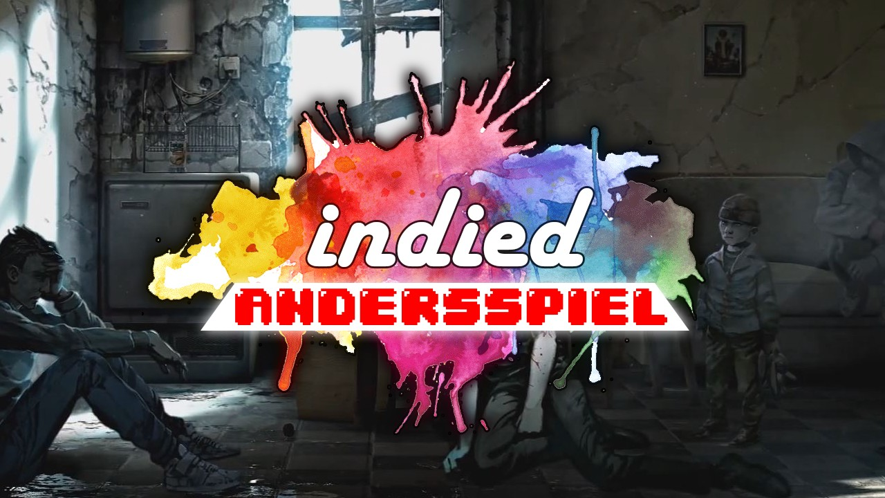 indied_andersspiel_this_war_of_mine